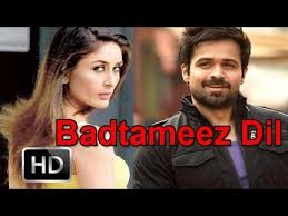 Badtameez Dil Kareena Kapoor Emran Hashmi Upcoming Hindi Movie