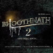 Bhoothnath 2 Hindi Movie of Shahrukh Khan 2016