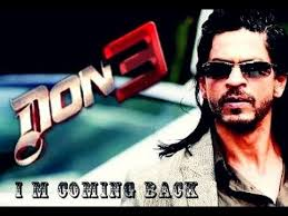 Don 3 Hindi Movie By Shahrukh Khan