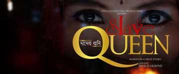 Masud Akhond New Movie Slave Queen